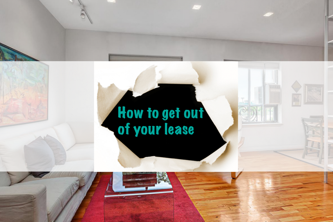 How To Break The Lease On Your Nyc Apartment 6 Ways To Get Out Legally